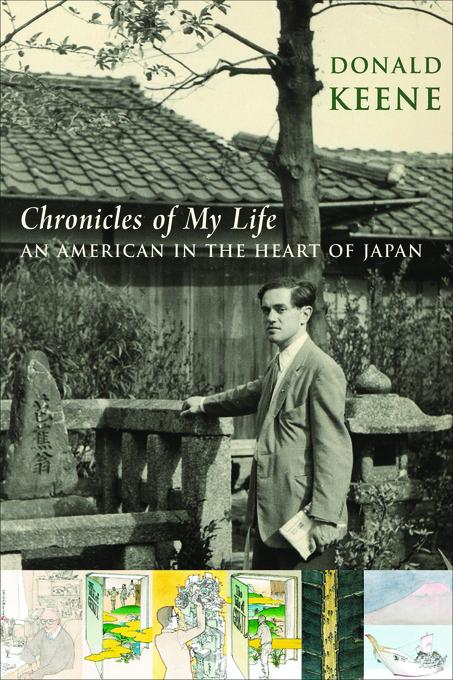 Chronicles of My Life: An American in the Heart of Japan EB9780231513487