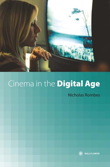 Cinema in the Digital Age EB9780231501484