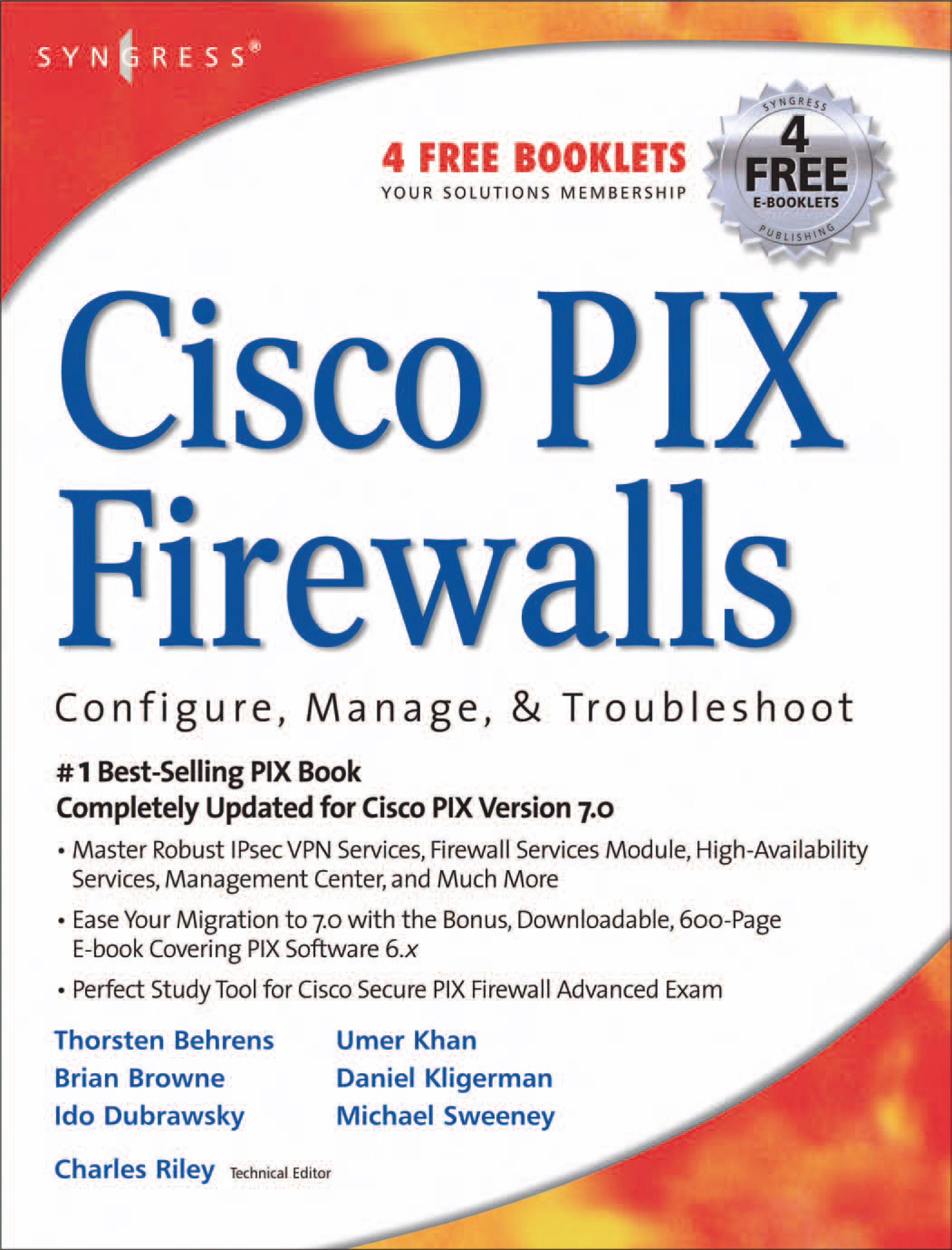 Cisco PIX Firewalls: configure / manage / troubleshoot EB9780080488486