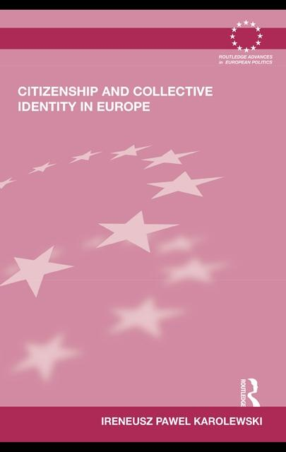 Citizenship and Collective Identity in Europe EB9780203872260