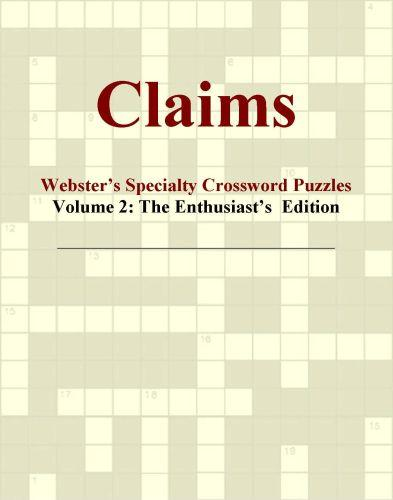 Claims - Webster's Specialty Crossword Puzzles, Volume 2: The Enthusiast's  Edition