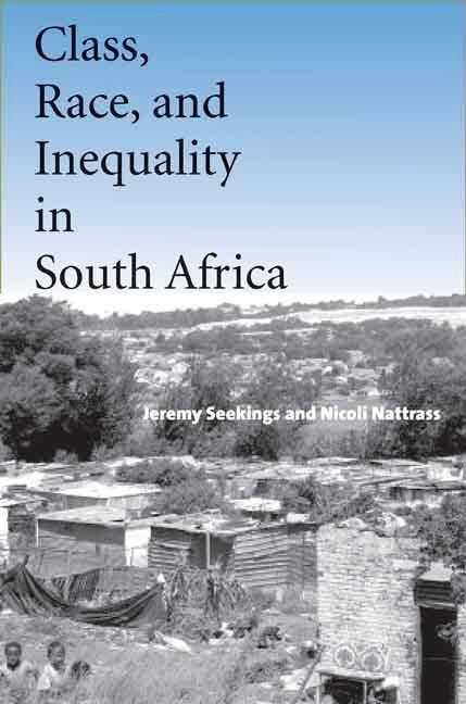 Class, Race, and Inequality in South Africa EB9780300128758