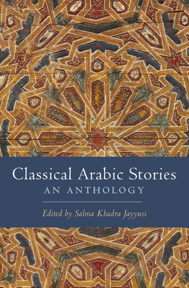 Classical Arabic Stories: An Anthology EB9780231520270