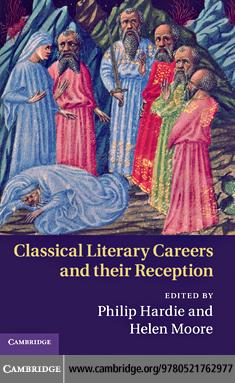 Classical Literary Careers and their Reception EB9780511904196