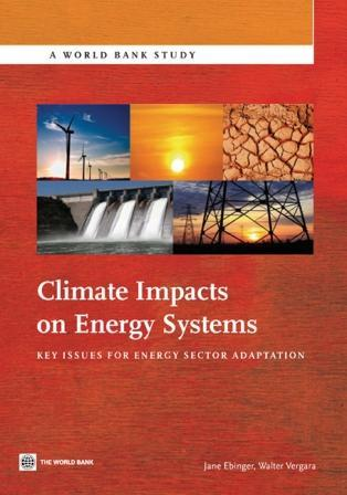 Climate Impacts on Energy Systems: Key Issues for Energy Sector Adaptation EB9780821386989