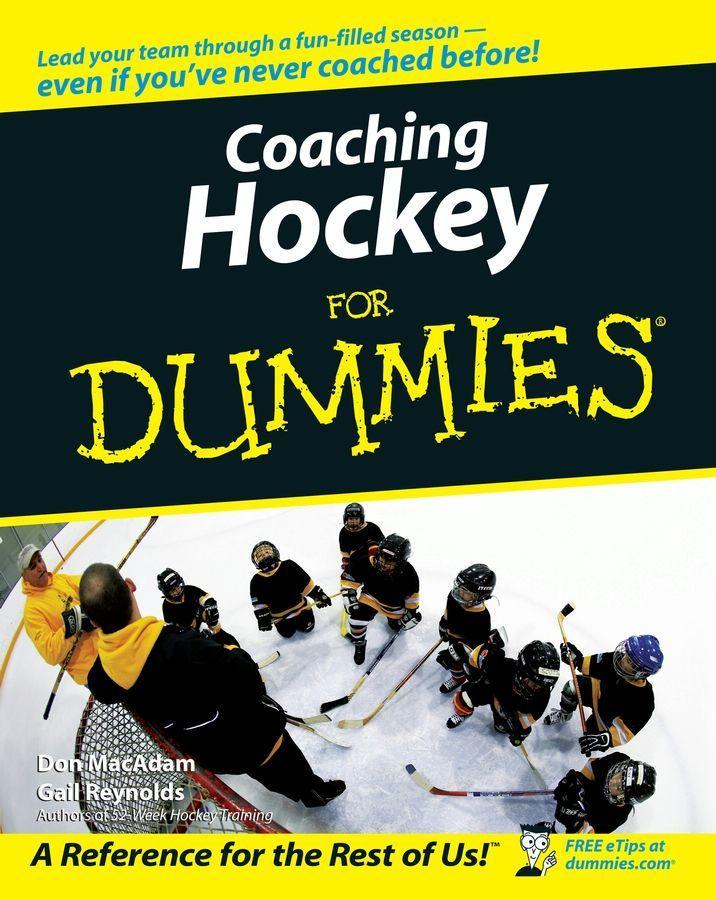 Coaching Hockey For Dummies EB9780470676875