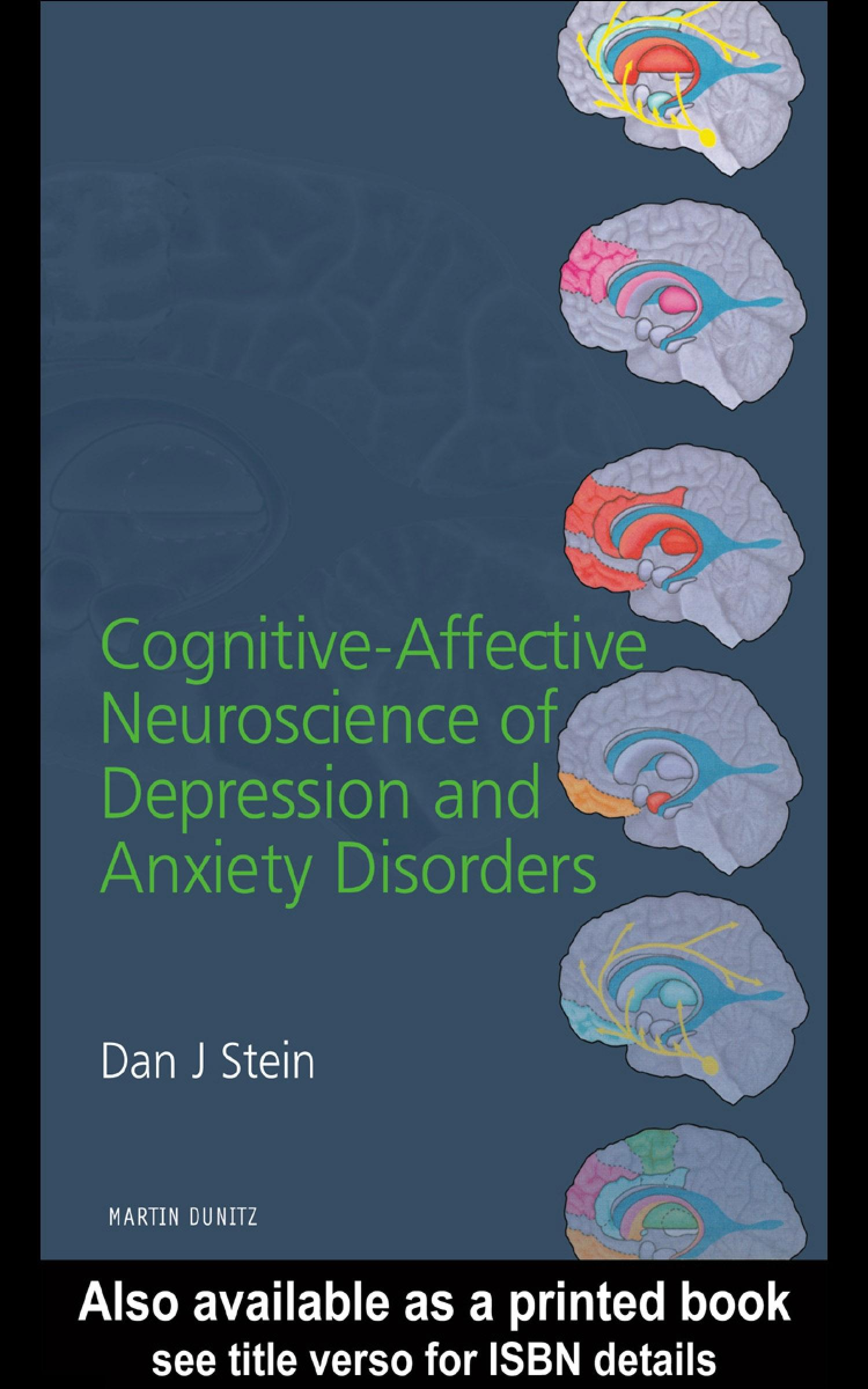 Cognitive-Affective Neuroscience of Depression and Anxiety Disorders EB9780203639740
