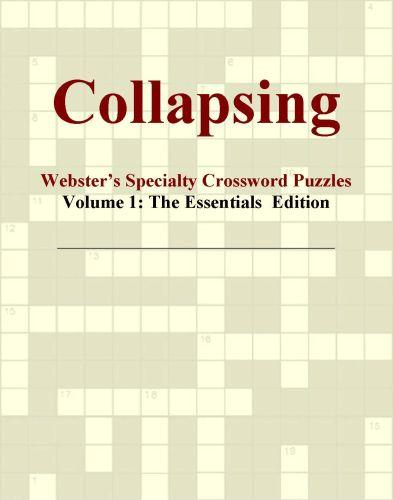 Collapsing - Webster's Specialty Crossword Puzzles, Volume 1: The Essentials  Edition EB9780546818383