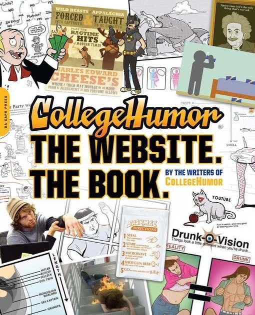 CollegeHumor. The Website. The Book. EB9780306820496