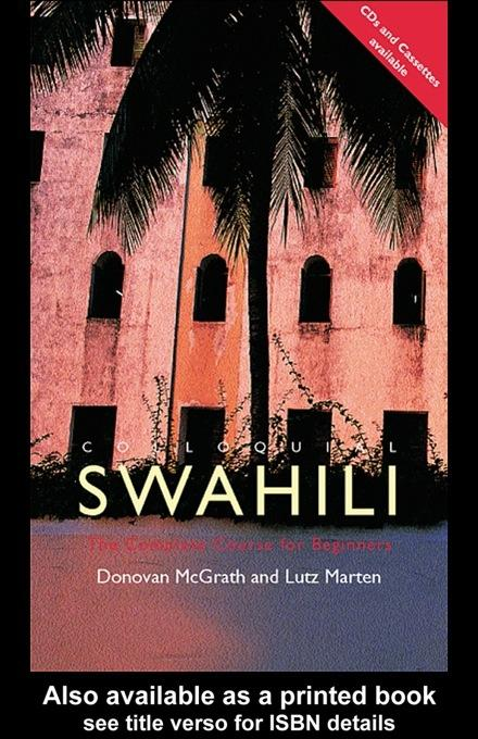 Colloquial Swahili: The Complete Course for Beginners EB9780203987124