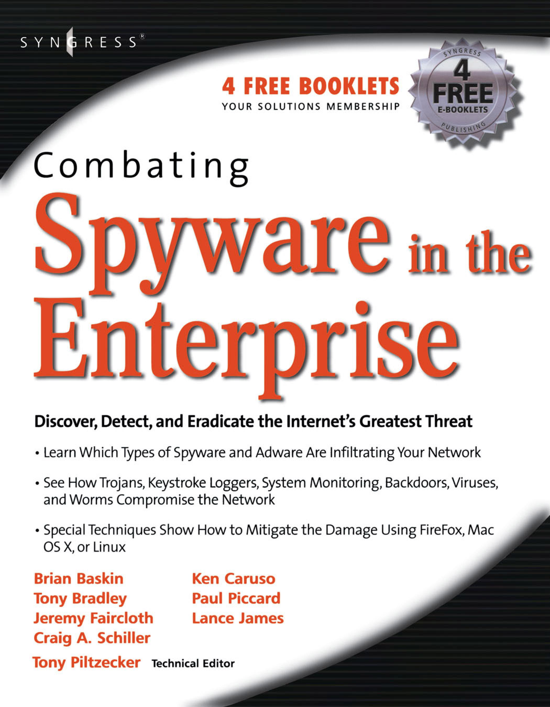 Combating Spyware in the Enterprise: Discover, Detect, and Eradicate the Internet's Greatest Threat EB9780080502229