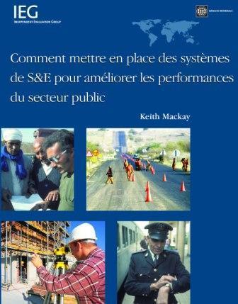 Comment Mettre En Place Des Systemes de S&e Pour Ameliorer les Performances Du Secteur Public EB9780821374849