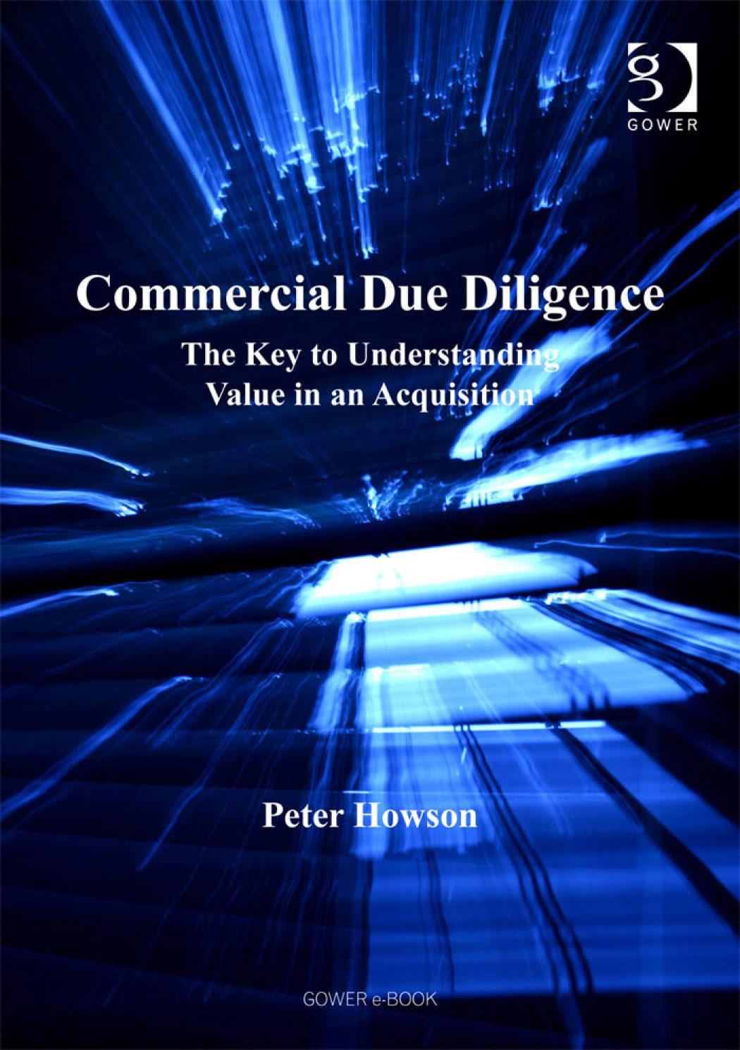 Commercial Due Diligence: The Key to Understanding Value in an Acquisition EB9780754685586