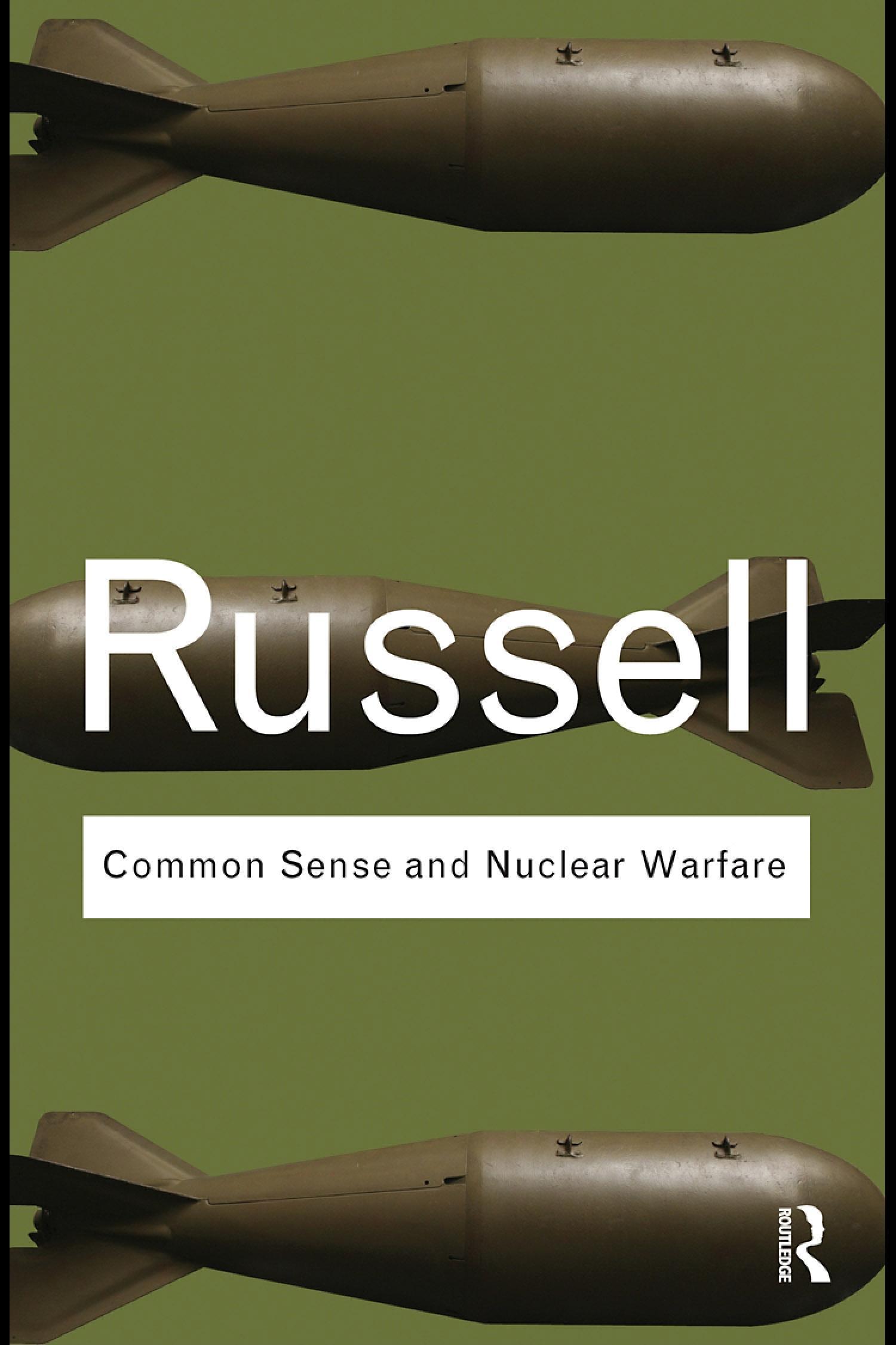 Common Sense and Nuclear Warfare EB9780203864845