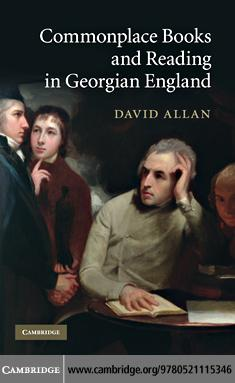 Commonplace Books and Reading in Georgian England EB9780511771149