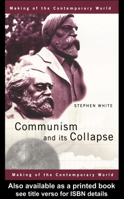 Communism and its Collapse EB9780203179390