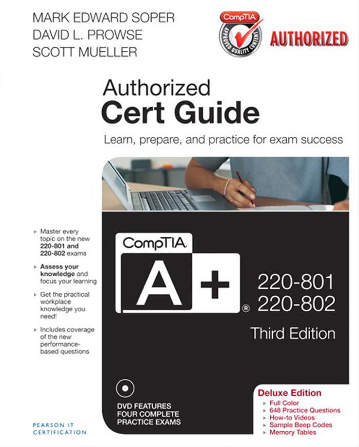 CompTIA A+ 220-801 and 220-802 Authorized Cert Guide, Deluxe Edition EB9780133135282