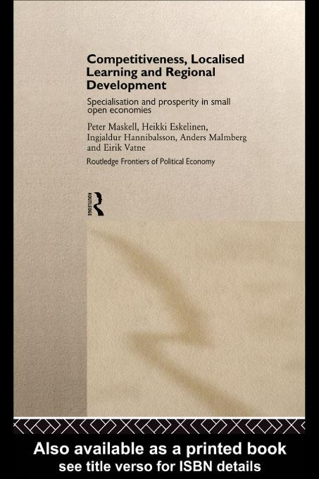 Competitiveness, Localised Learning and Regional Development EB9780203202722