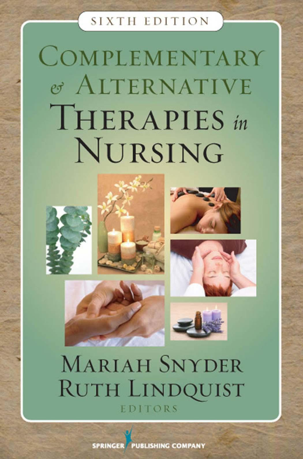 Complementary & Alternative Therapies in Nursing: Sixth Edition EB9780826124296