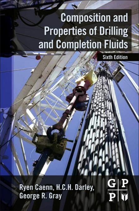 Composition and Properties of Drilling and Completion Fluids EB9780123838599