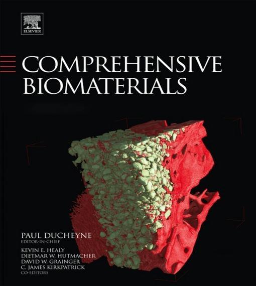 Comprehensive Biomaterials, Seven-Volume Set EB9780080552941