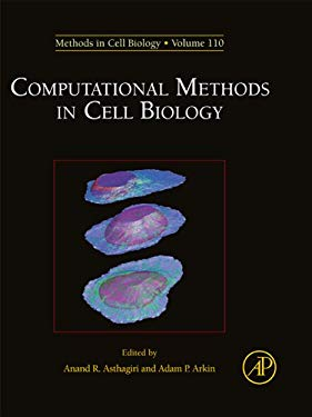 Computational Methods in Cell Biology EB9780123884213