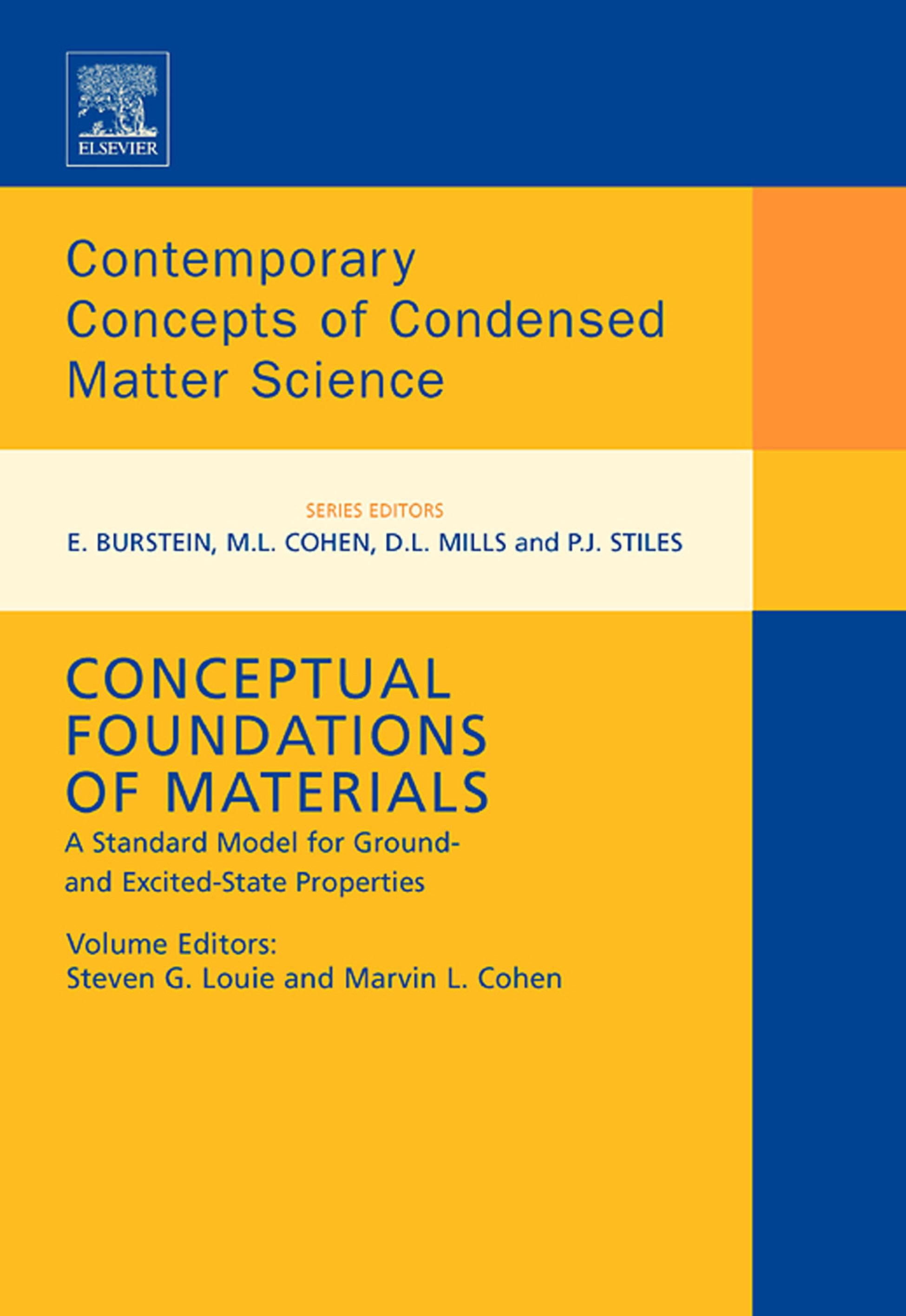 Conceptual Foundations of Materials: A standard model for ground- and excited-state properties EB9780080464572