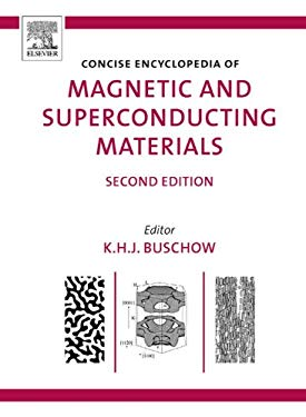 Concise Encyclopedia of Magnetic and Superconducting Materials EB9780080457659
