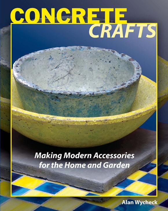 Concrete Crafts: Making Modern Accessories for the Home and Garden EB9780811740319