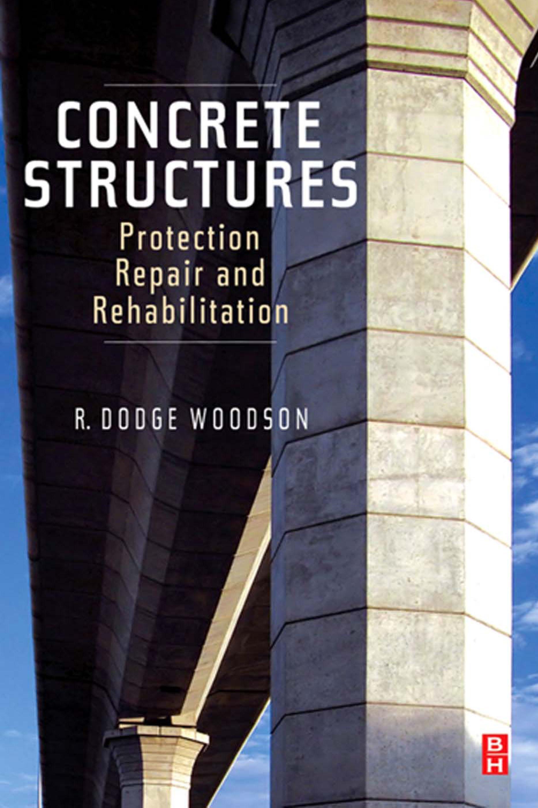 Concrete Structures: Protection, Repair and Rehabilitation EB9780080949819