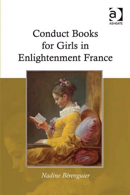 Conduct Books for Girls in Enlightenment France EB9780754695431
