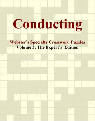 Conducting - Webster's Specialty Crossword Puzzles, Volume 3: The Expert's  Edition