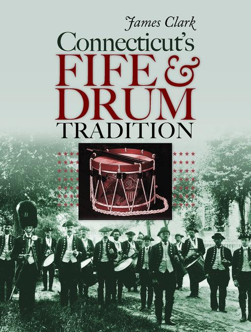 Connecticut's Fife and Drum Tradition EB9780819571427