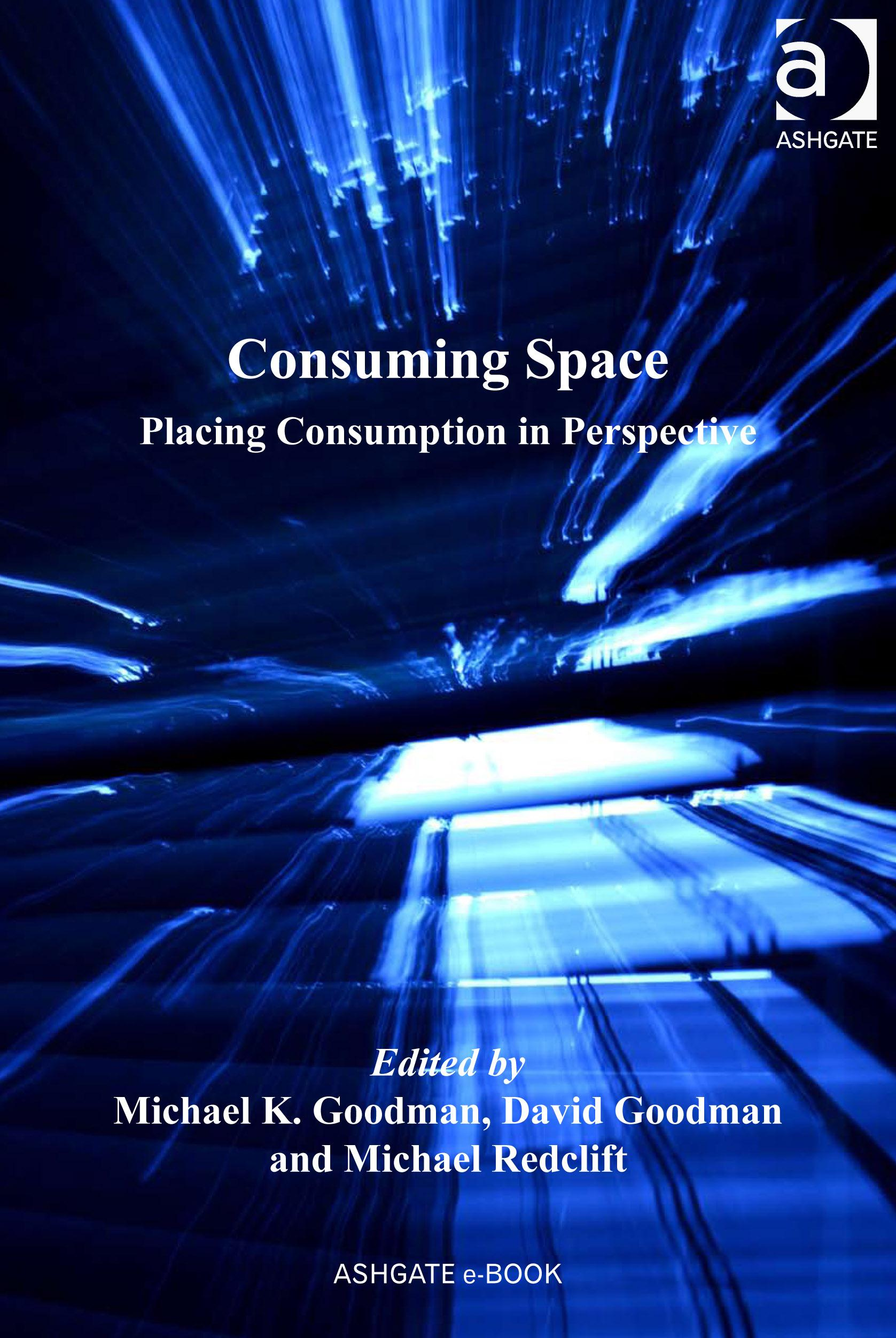 Consuming Space: Placing Consumption in Perspective EB9780754689119
