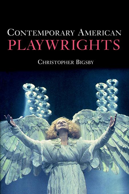 Contemporary American Playwrights EB9780511033407