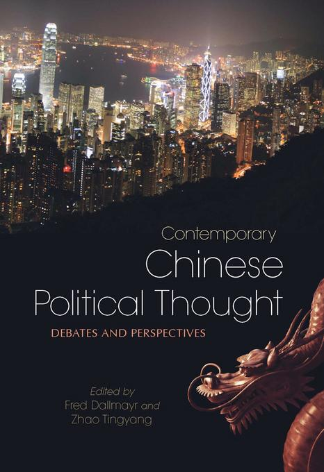 Contemporary Chinese Political Thought: Debates and Perspectives EB9780813140636