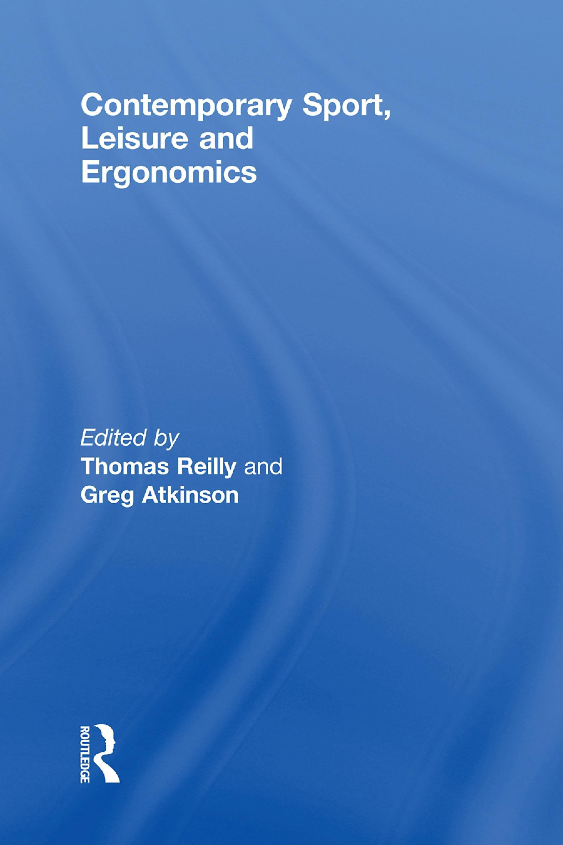 Contemporary Sport, Leisure and Ergonomics EB9780203892459