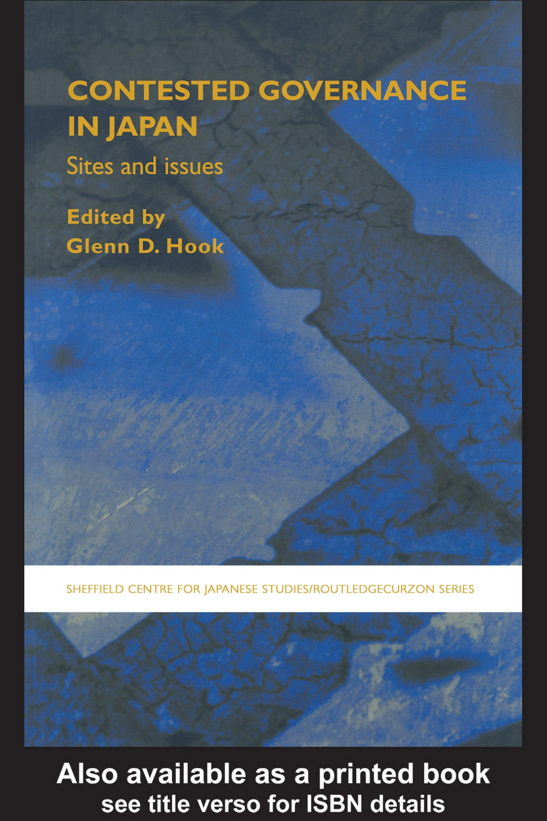 Contested Governance in Japan: Sites and Issues EB9780203015384