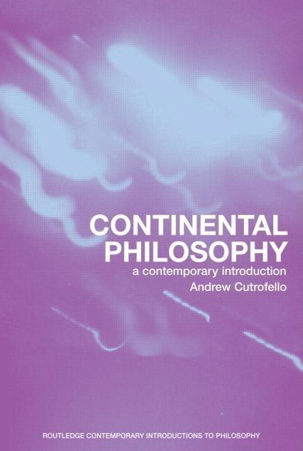 Continental Philosophy EB9780203482100
