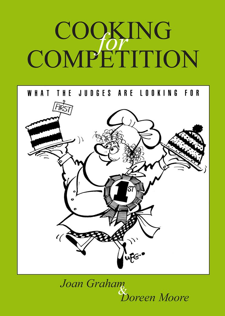Cooking for Competition - What the Judges Are Looking For EB9780987281531