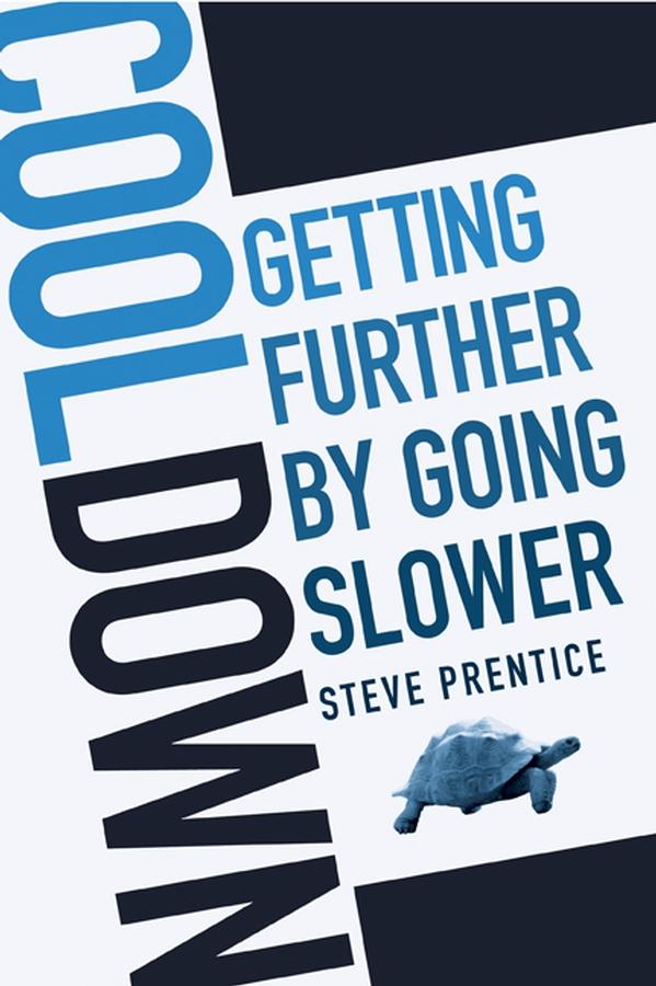 Cool Down: Getting Further by Going Slower EB9780470675311