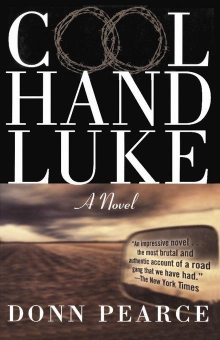 Cool Hand Luke: A Novel EB9780306820878
