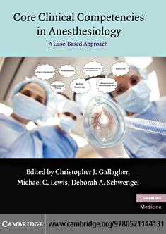 Core Clinical Competencies in Anesthesiology EB9780511730665