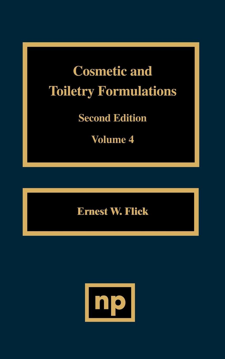 Cosmetic and Toiletry Formulations, Volume 4