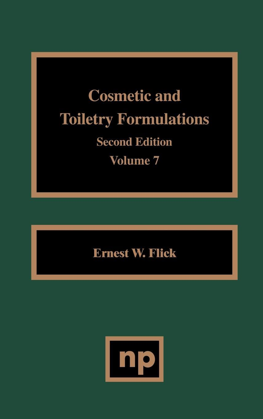 Cosmetic and Toiletry Formulations, Volume 7 EB9780815516767