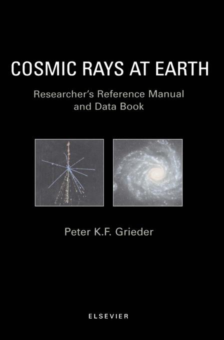 Cosmic Rays at Earth EB9780080530055