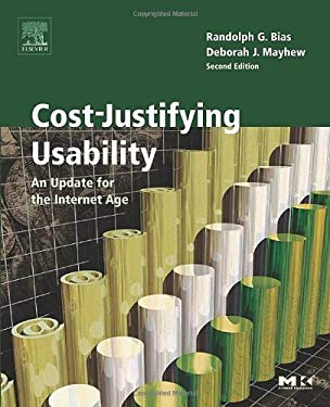 Cost-Justifying Usability: An Update for the Internet Age, Second Edition EB9780080455457