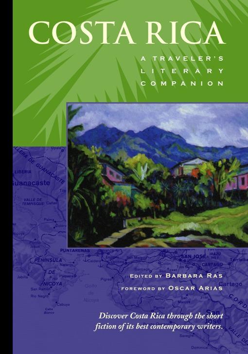 Costa Rica: A Traveler's Literary Companion EB9780982785201