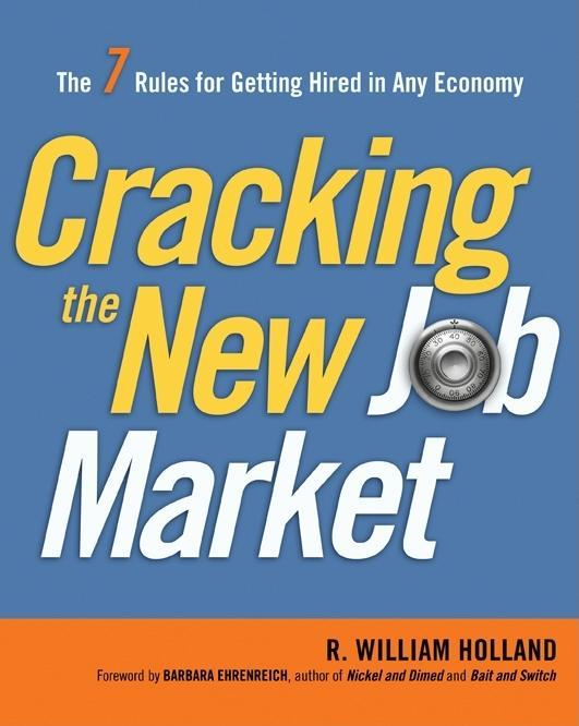 Cracking the New Job Market: The 7 Rules for Getting Hired in Any Economy EB9780814417355