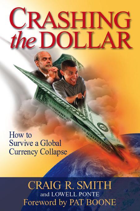 Crashing the Dollar EB9780971148222
